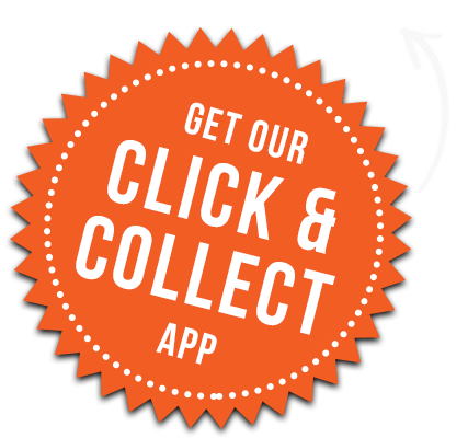 Download our Click and Collect App